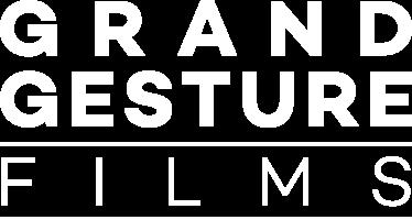 Grand Gesture Films